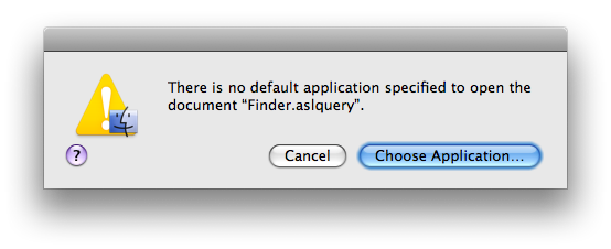 "A dialog box that says 'There is no default application specified to open the document ""CFLog.aslquery"".'"