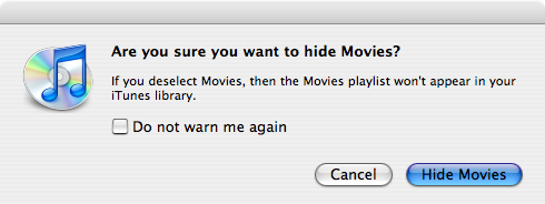 "Screenshot of iTunes dialog box to confirm hiding the ""Movies"" item in the source list."