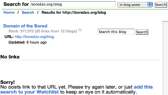 "The Technorati search for my blog, showing both ""20 links from 12 blogs"" and ""Sorry! No posts link to that URL yet.""."