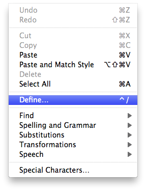 The Edit menu contains a Define menu item, with the keyboard shortcut of ctrl-slash.